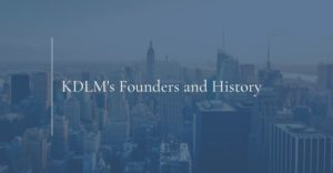 KDLM founders and history