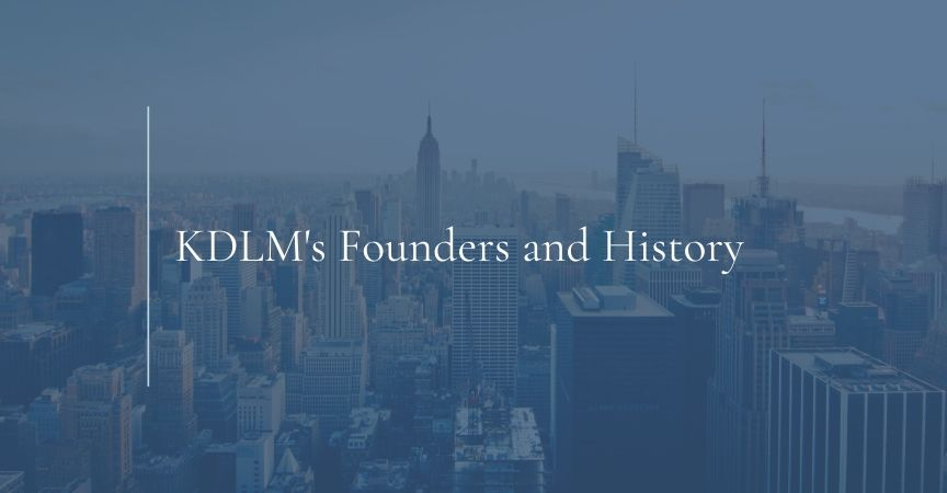 KDLM's Founders and History