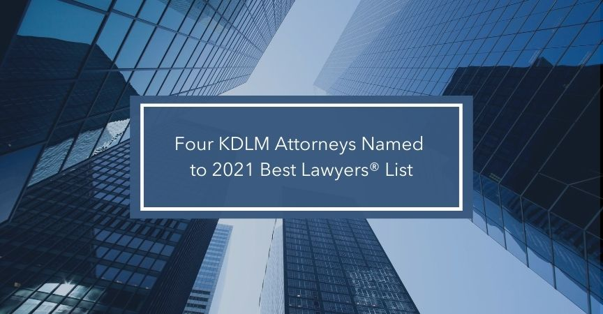 Four KDLM Attorneys Named to 2021 Best Lawyers® List