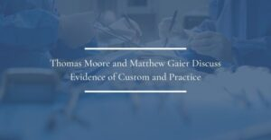 thomas moore and matt gaier discuss evidence of custom and practice