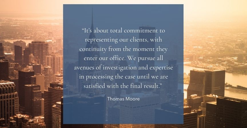 Thomas Moore – A Total Commitment to Representing Our Clients