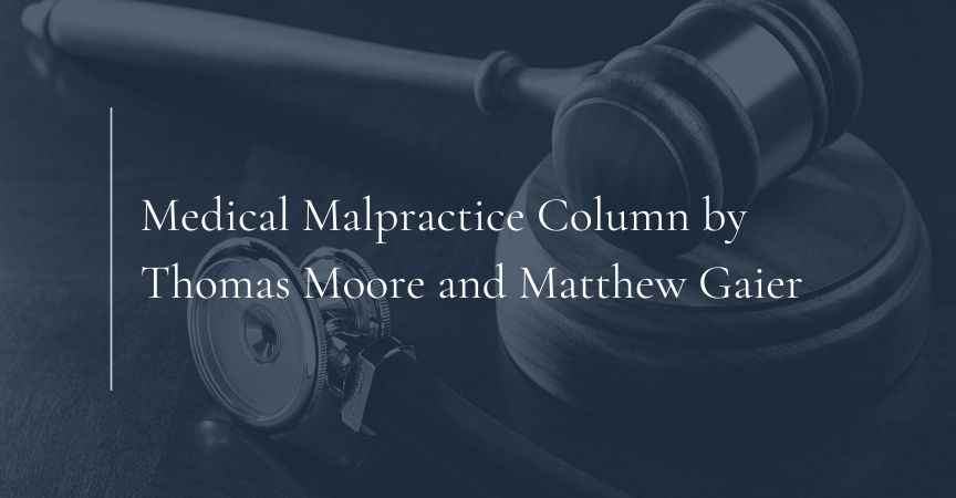 New York Law Journal Medical Malpractice Column by Thomas Moore and Matthew Gaier