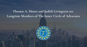 thomas a moore and judith livingston are longtime members of the inner circle of advocates